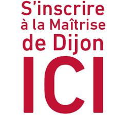 S'inscrire à la Maîtrise de Dijon